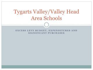 Tygarts  Valley/Valley Head Area Schools