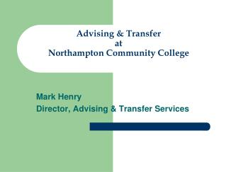 Advising & Transfer  at Northampton Community College