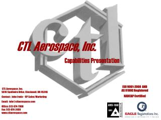 CTL Aerospace, Inc. 5616 Spellmire Drive, Cincinnati, OH 45246
