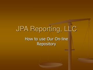 JPA Reporting, LLC