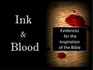 Evidences  for the Inspiration  of the Bible
