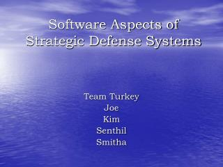 Software Aspects of Strategic Defense Systems