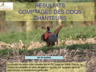 RESULTATS COMPTAGES DES COQS CHANTEURS