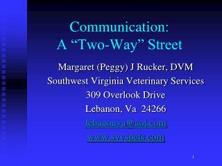 "Communication:  A ""Two-Way"" Street"