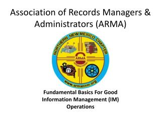 Association of Records Managers & Administrators (ARMA)