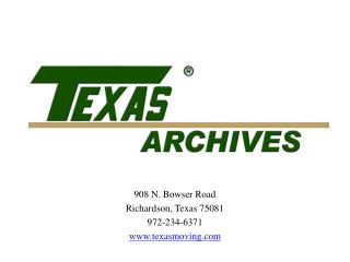908 N. Bowser Road Richardson, Texas 75081 972-234-6371 texasmoving