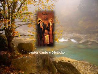 Santos Cirilo e Metódio
