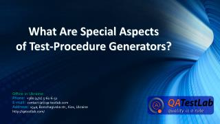 What Are Special Aspects of Test-Procedure Generators?