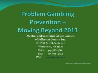 Problem Gambling Prevention –  Moving Beyond 2013