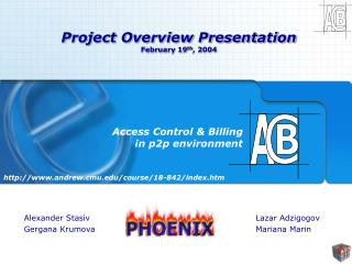 Project Overview Presentation February 19 th , 2004