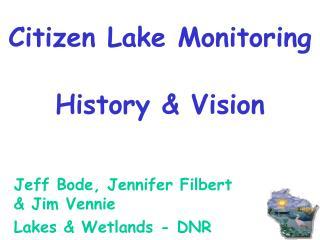 Citizen Lake Monitoring History & Vision