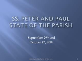 SS. Peter and Paul  State of the Parish