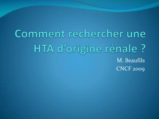 Comment rechercher une HTA d�origine r�nale ?