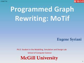 Programmed Graph Rewriting:  MoTif