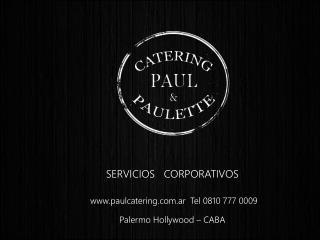 paulcatering.ar  Tel  0810 777  0009