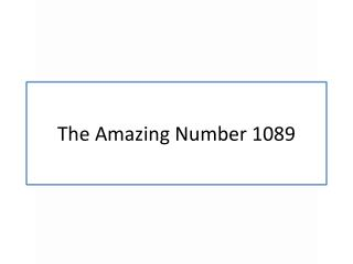 The Amazing Number 1089
