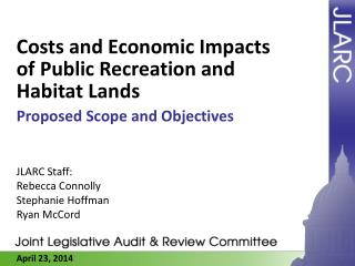 Costs and Economic Impacts of Public Recreation and Habitat Lands