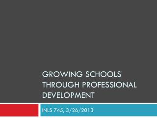 Growing Schools Through Professional Development