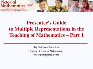 Presenter s Guide  to Multiple Representations in the Teaching of Mathematics   Part 1