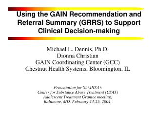 Using the GAIN Recommendation and Referral Summary (GRRS) to Support Clinical Decision-making