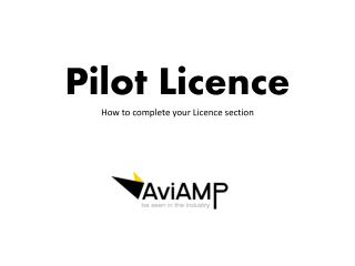 Pilot Licence How to complete your Licence section