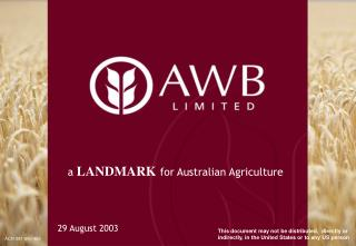 a  LANDMARK for Australian Agriculture