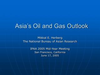 Asia's Oil and Gas Outlook