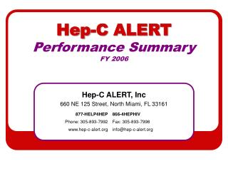 Hep-C ALERT Performance Summary FY 2006