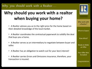 Why should you work with a realtor when buying your home?