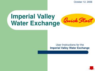 User Instructions for the  Imperial Valley Water Exchange