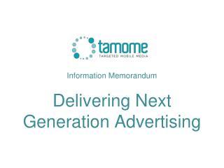Information Memorandum Delivering Next Generation Advertising