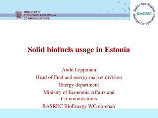 Solid biofuels usage in Estonia