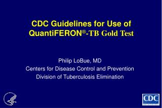 CDC Guidelines for Use of QuantiFERON -TB Gold Test