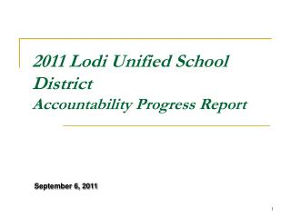 2011 Lodi Unified School District Accountability Progress Report