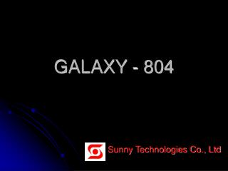 GALAXY - 804