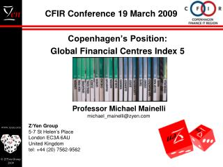 CFIR Conference 19 March 2009