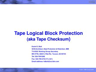 Tape Logical Block Protection (aka Tape Checksum )