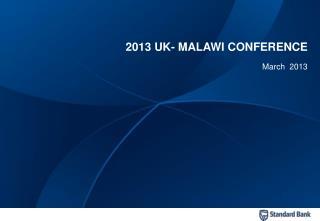 2013 UK- MALAWI CONFERENCE