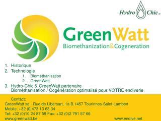 Historique Technologie  Biométhanisation GreenWatt