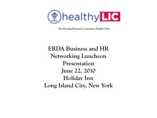 ERDA Business and HR Networking Luncheon Presentation   June 22, 2010  Holiday Inn
