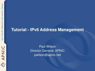 Tutorial - IPv6 Address Management