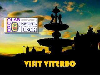 VISIT VITERBO
