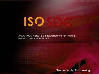 "IsoSOC ""PROSTHETIC"" is a measurement tool for pressures  exerted on truncated lower limbs"
