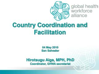 Country Coordination and Facilitation