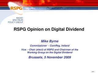 RSPG Opinion on Digital Dividend