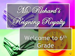 Ms. Richard' s Reigning Royalty