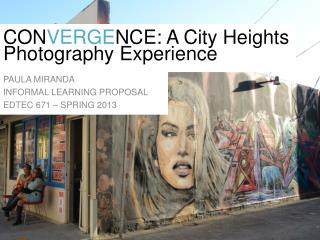 CON VERGE NCE: A City Heights Photography Experience