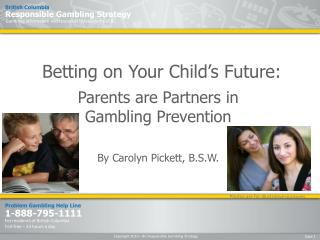 Betting on Your Child's Future: