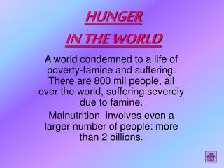 HUNGER  IN THE WORLD
