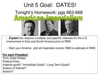 Unit 5 Goal:  DATES!